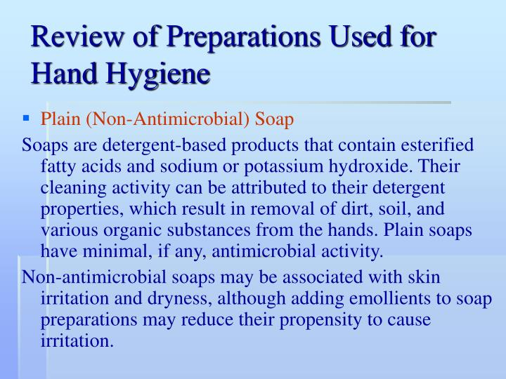 Review of Preparations Used for Hand
