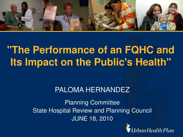 the performance of an fqhc and its impact on the public s health