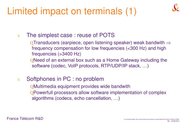 Limited impact on terminals (1)