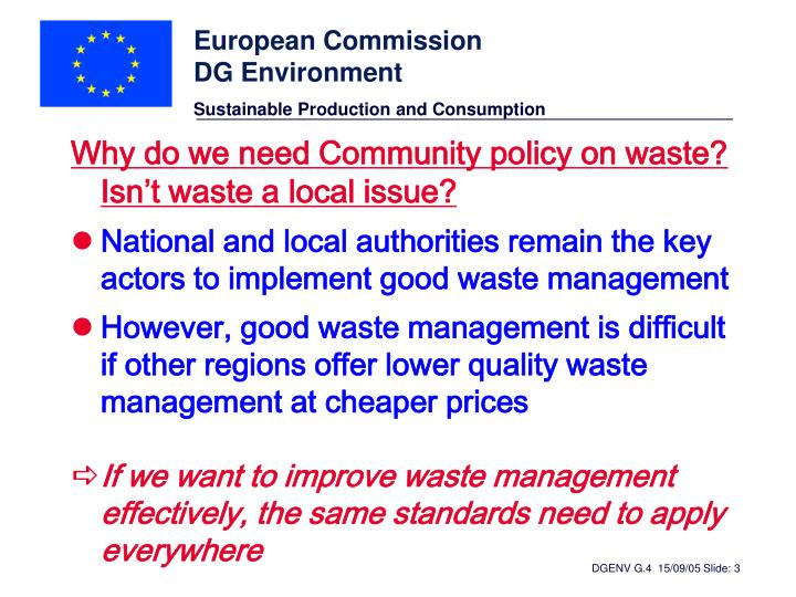 Why do we need Community policy on waste? Isn't waste a local issue?