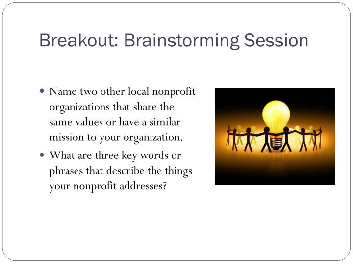 Breakout: Brainstorming Session