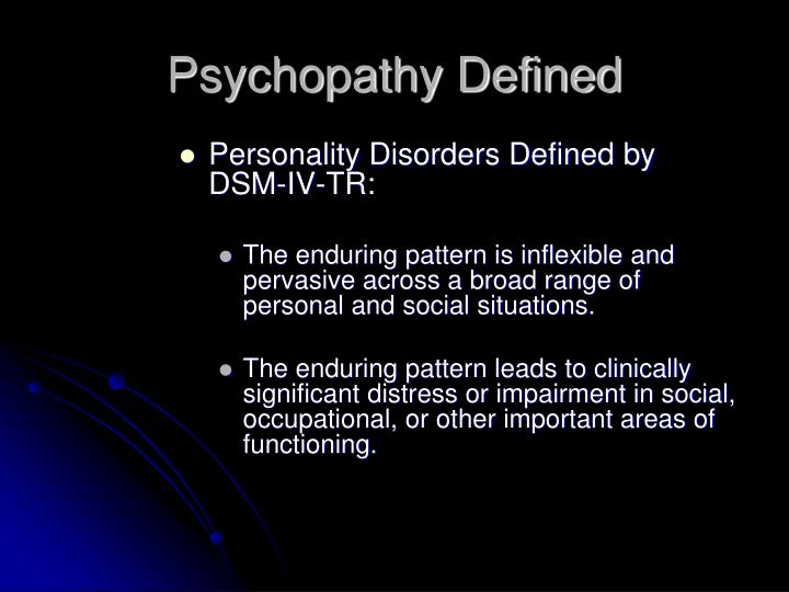 Psychopathy Defined