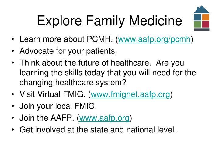 Explore Family Medicine