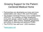 growing support for the patient centered medical home