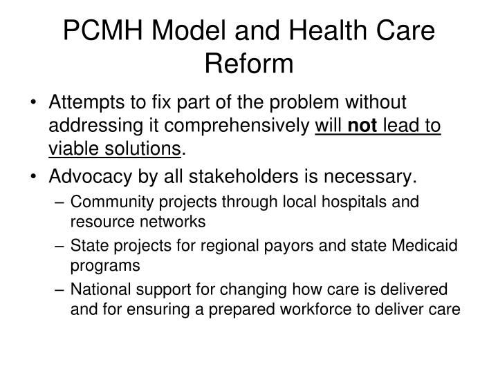 PCMH Model and Health Care Reform