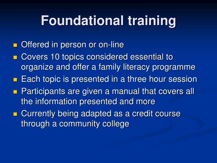Foundational training