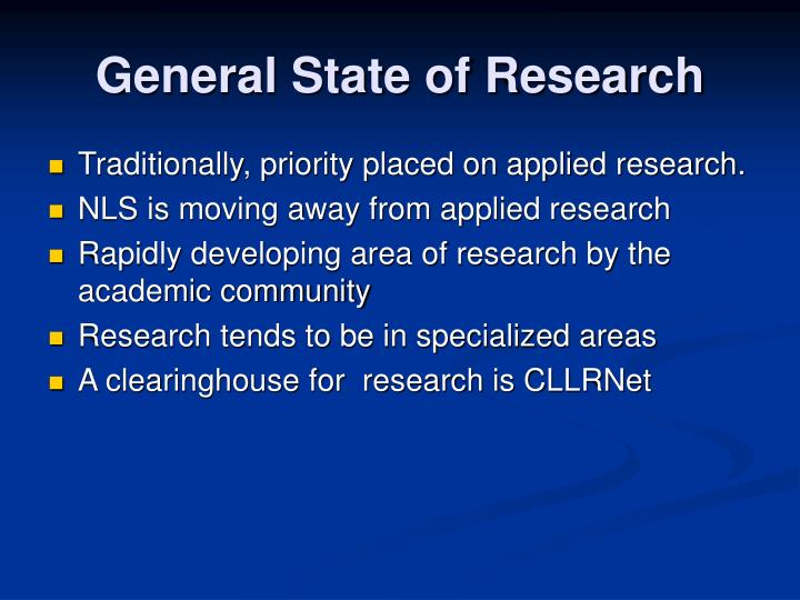 General State of Research