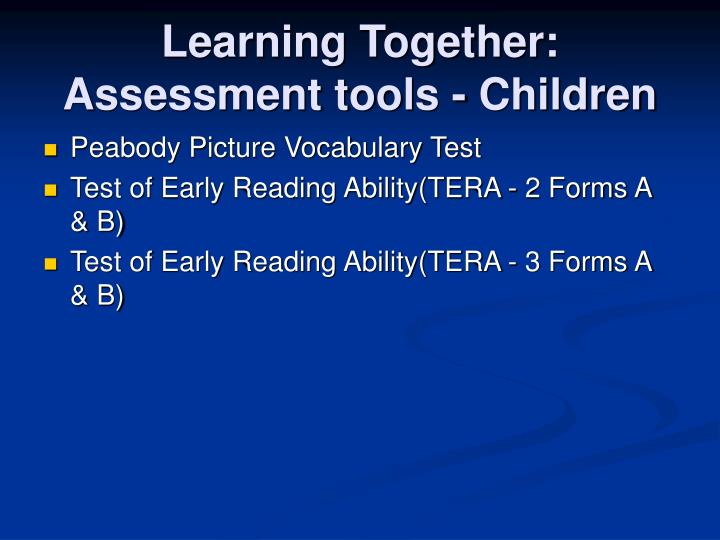 Learning Together:  Assessment tools - Children
