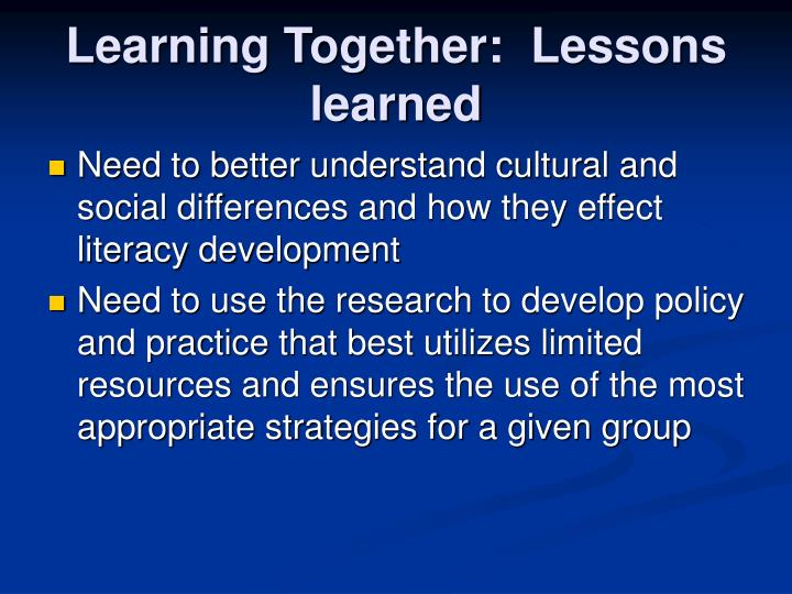 Learning Together:  Lessons learned