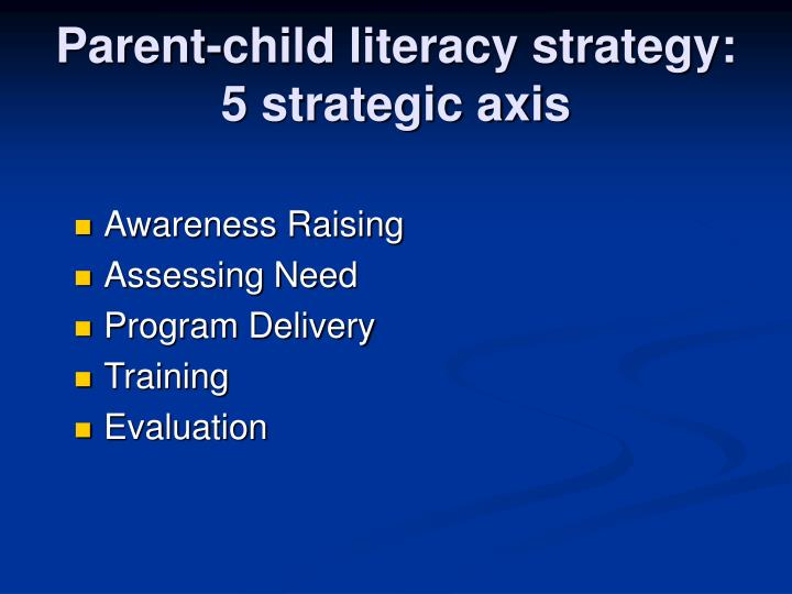 Parent-child literacy strategy: 5 strategic axis