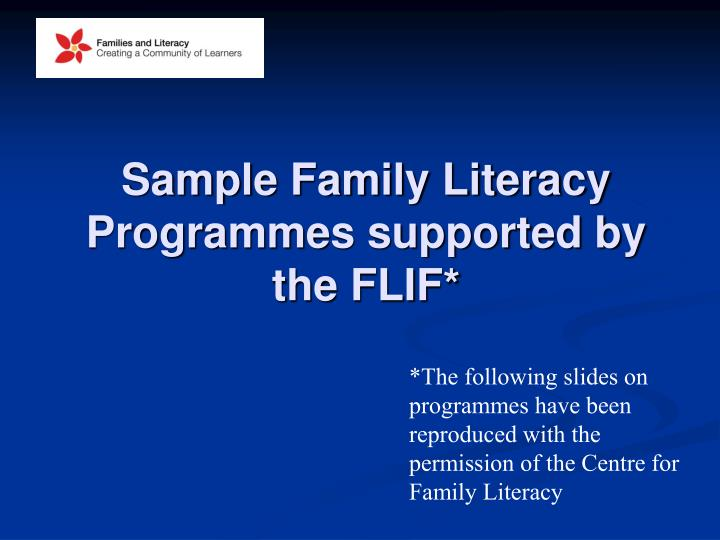Sample Family Literacy Programmes supported by the FLIF*