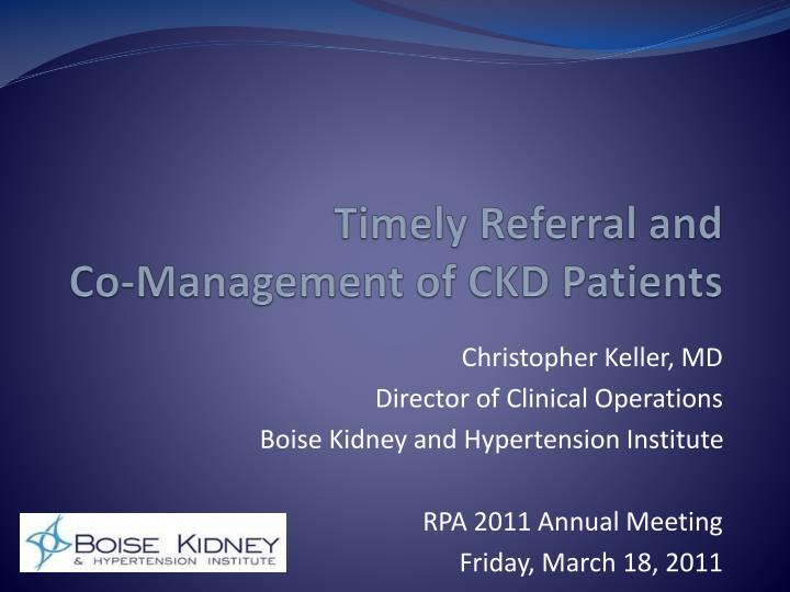 Timely referral and co management of ckd patients