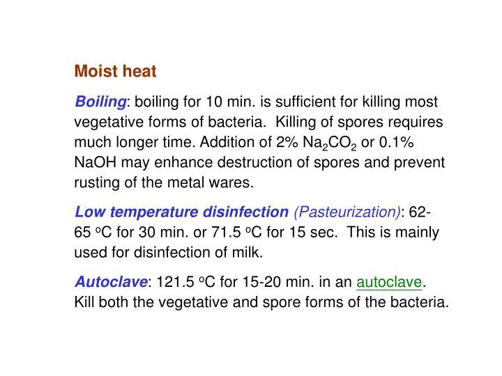 Moist heat