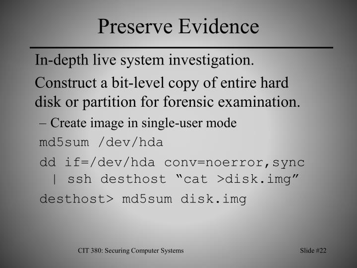 Preserve Evidence