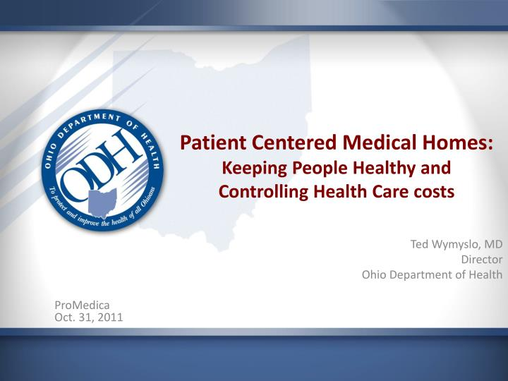 Patient Centered Medical Homes: