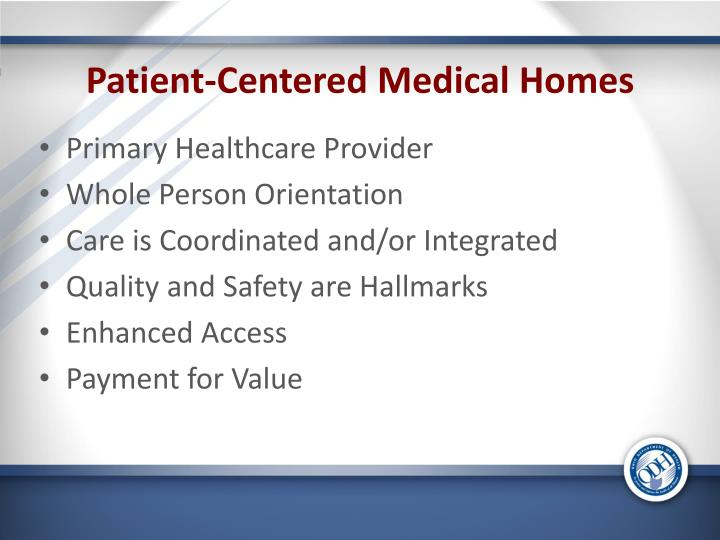Patient-Centered Medical Homes