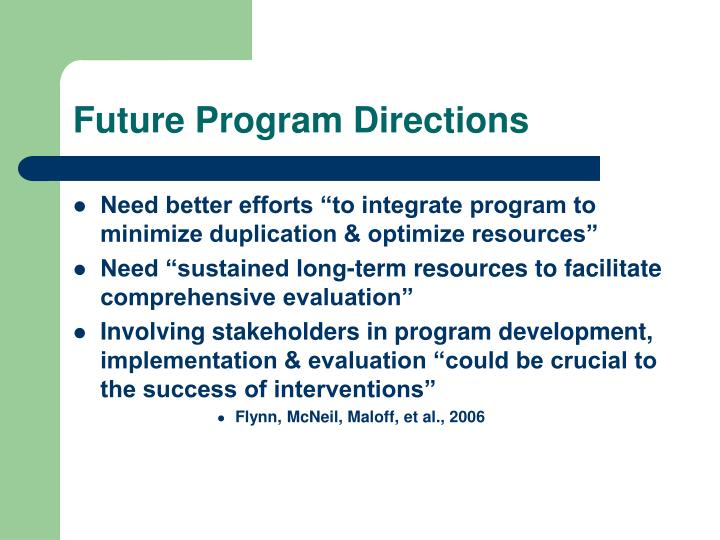 Future Program Directions