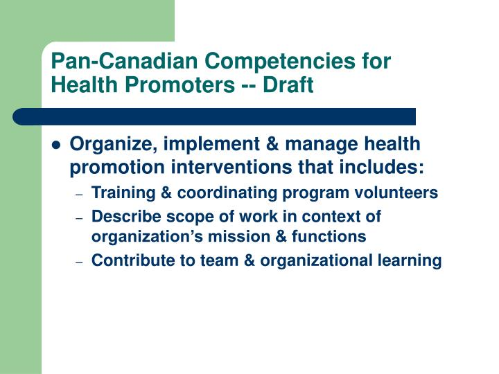 Pan-Canadian Competencies for Health Promoters -- Draft