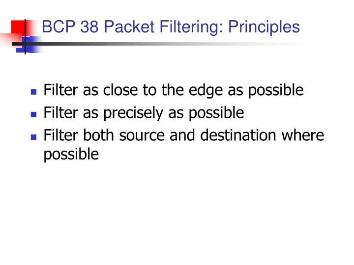 BCP 38 Packet Filtering: Principles