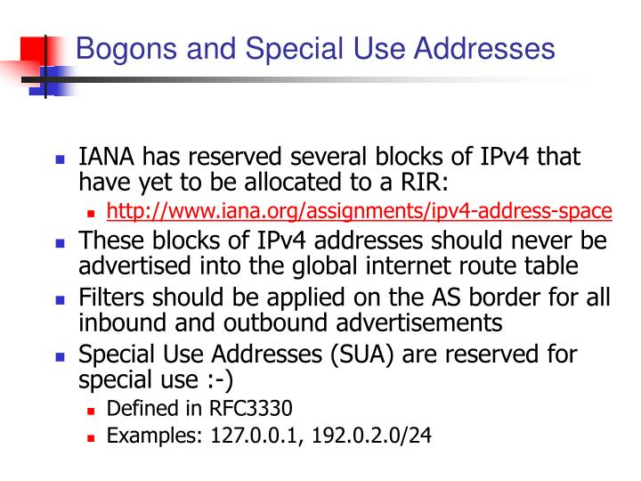 Bogons and Special Use Addresses