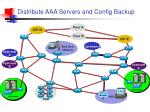 distribute aaa servers and config backup