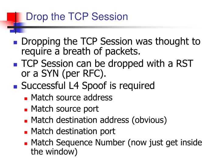Drop the TCP Session