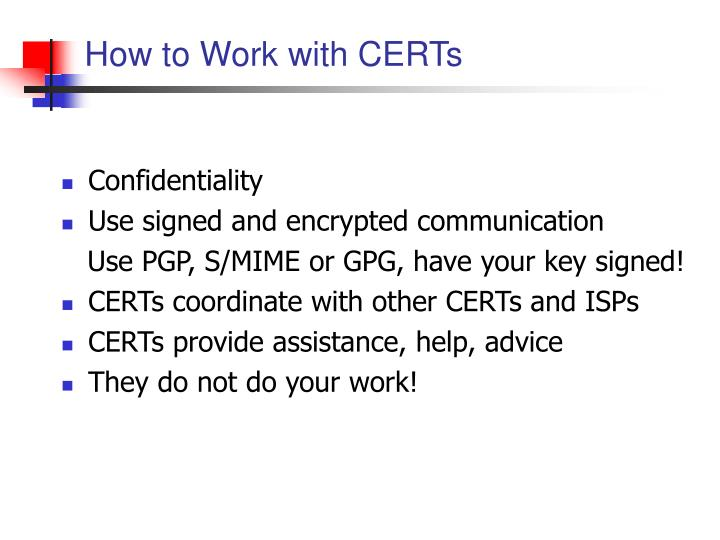 How to Work with CERTs