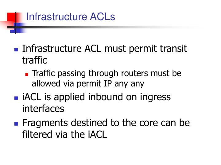 Infrastructure ACLs