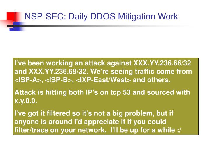 NSP-SEC: Daily DDOS Mitigation Work