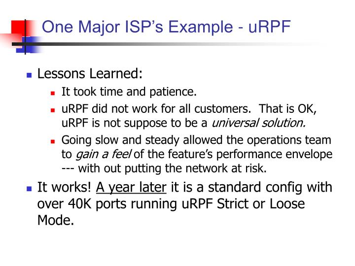 One Major ISP's Example - uRPF