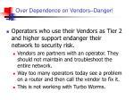 over dependence on vendors danger