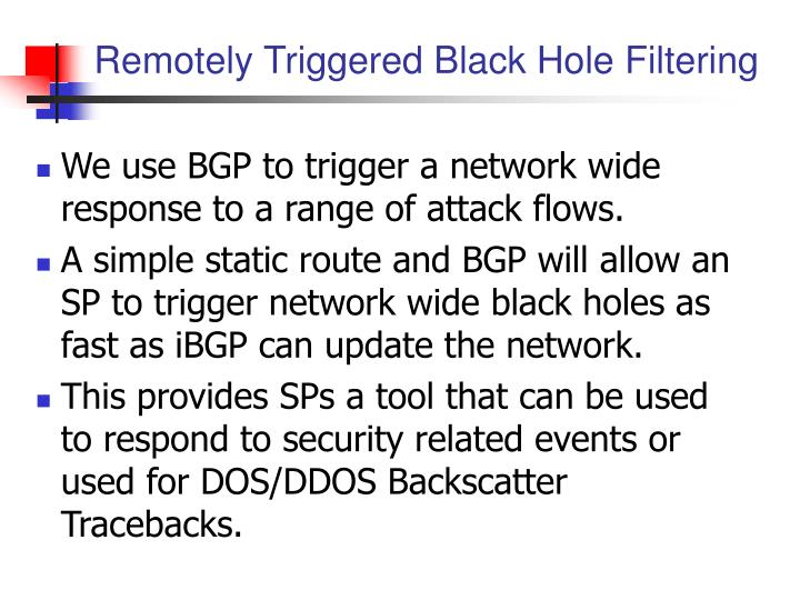 Remotely Triggered Black Hole Filtering
