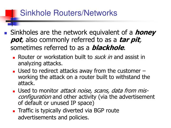 Sinkhole Routers/Networks