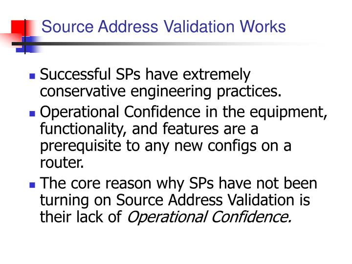 Source Address Validation Works