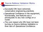 source address validation works