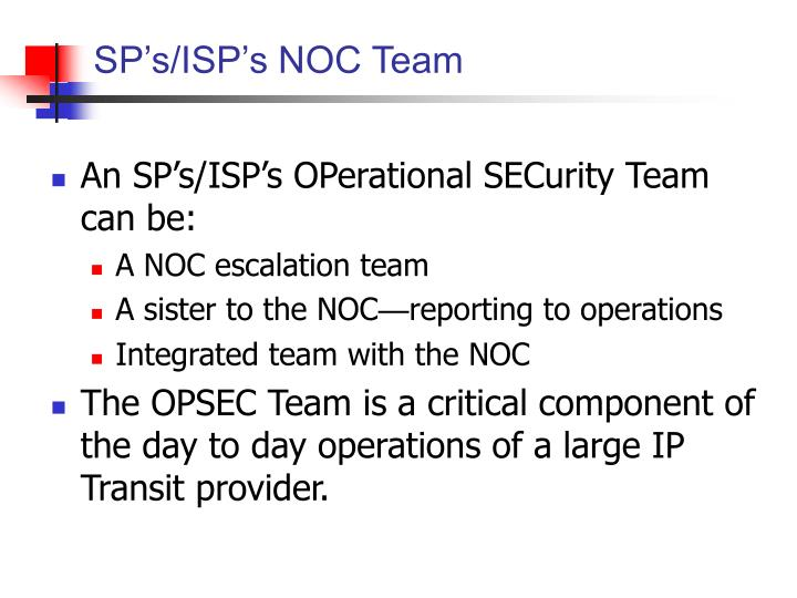 SP's/ISP's NOC Team