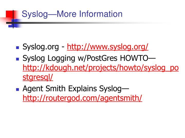 Syslog—More Information