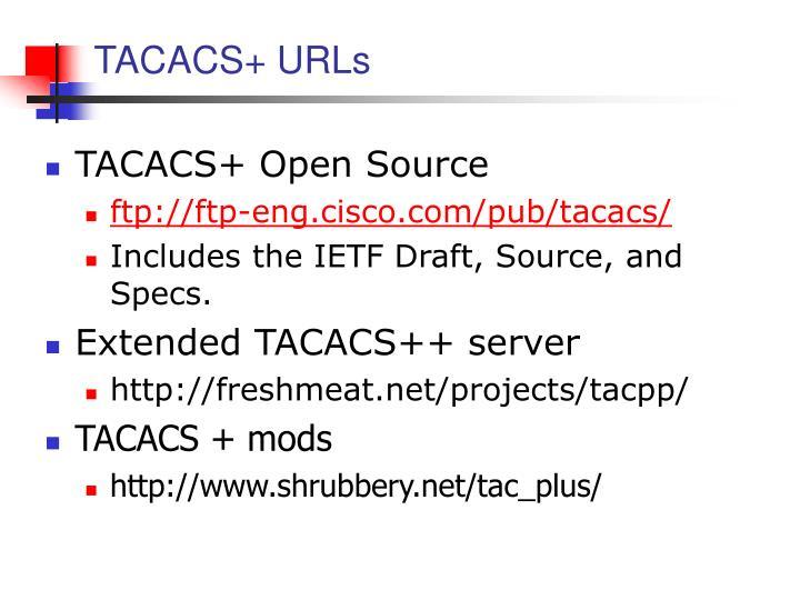 TACACS+ URLs