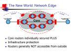 the new world network edge