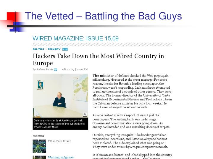 The Vetted – Battling the Bad Guys