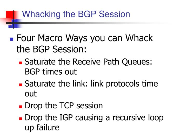 Whacking the BGP Session