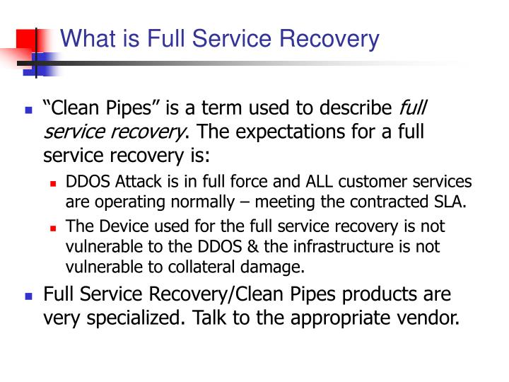 What is Full Service Recovery