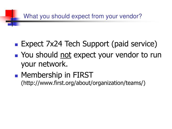 What you should expect from your vendor?