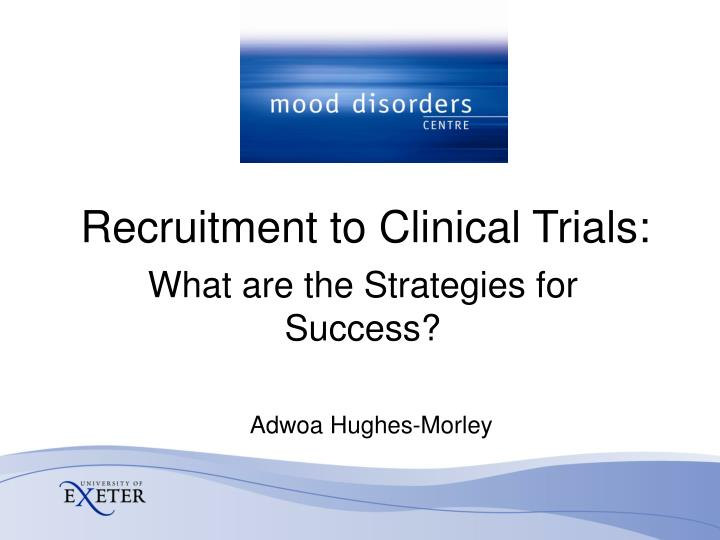 Recruitment to clinical trials