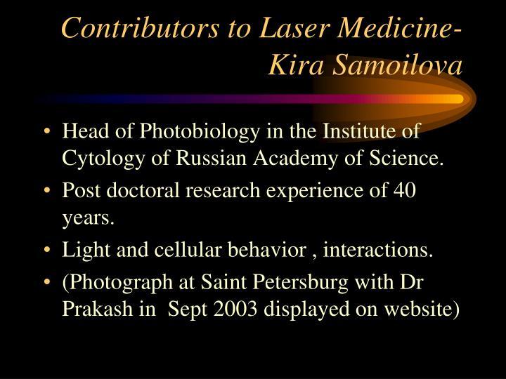 Contributors to Laser Medicine-Kira Samoilova