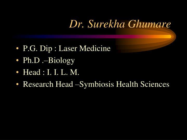 Dr. Surekha Ghumare