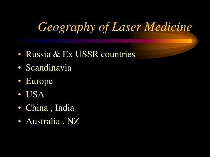 Geography of Laser Medicine