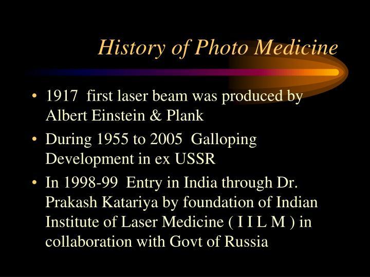 History of Photo Medicine