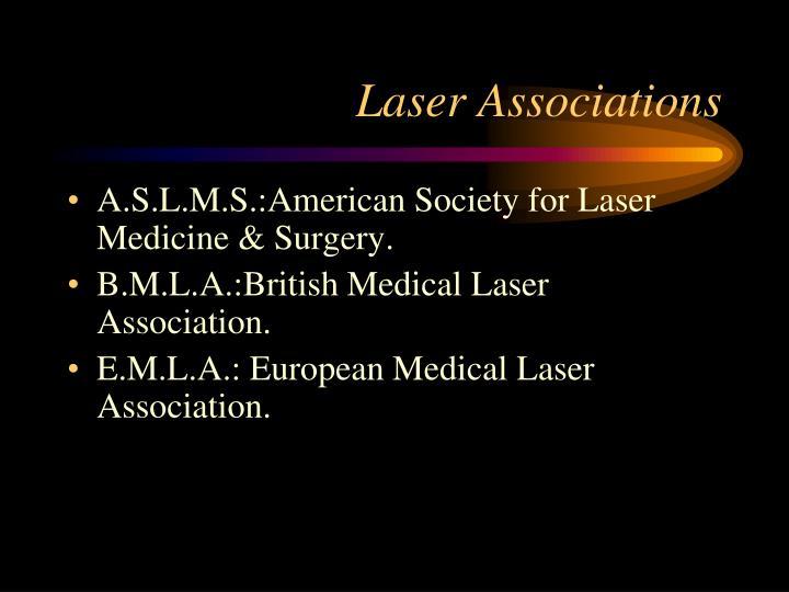 Laser Associations