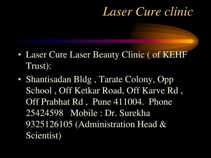 Laser cure clinic
